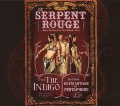 Music from le Serpent Rouge