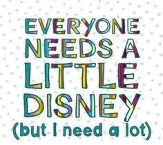 Everyone needs disney.