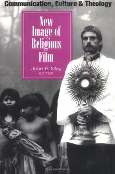New Image of Religious Film (Communication, Culture, « LibraryUserGroup.com – The Library of Library User Group