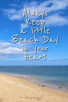 Always keep a little beach day in your heart...