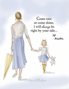 Come rain or Come Shine...I will always be right by your side...