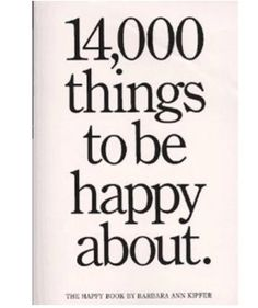1400 things to be happy about. :)