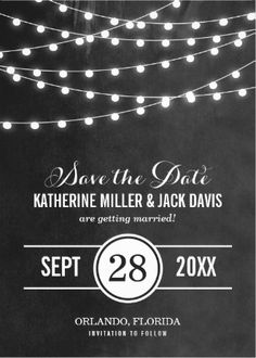 #Save_the_Date black and white string lights classy wedding invitations. Easy to customize!