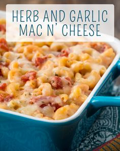 Herb and Garlic Mac n' Cheese makes the perfect casserole #food # ...