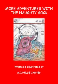 More Adventures With The Naughty Sock: 3 (Adventures of Odd Sock) Out Now! Click To Buy Here: http://www.amazon.co.uk/More-Adventures-Naughty-Sock-Odd/dp/1503111989/