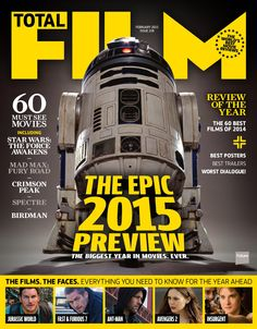 Cover TOTAL FILM Magazine 228, December 2014. The epic 2015 preview. The biggest year in movies ever.