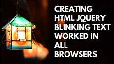Creating Html jQuery Blinking Text Worked in all Browsers Html, Coding, Create, Programming