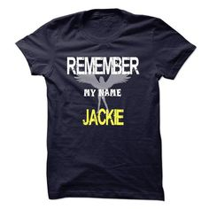 My name is Jackie - #gift for her #gift for girls. TAKE IT => https://www.sunfrog.com/Names/My-name-is-Jackie.html?68278