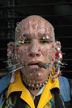 You see they belong to the Church of Body Modification, and piercings and tattoos are their path to spirituality.