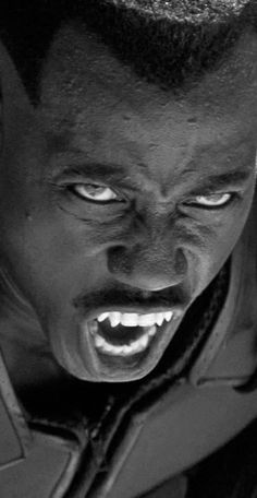 "Wesley Snipes in Blade; ""There are worse things out than vampires tonight."""