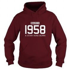 3 1958 March Star was born T Shirt Hoodie Shirt VNeck Shirt Sweat Shirt Youth Tee for womens and Men