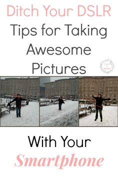 Ditch Your DSLR Tips