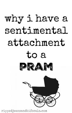 The reason I have a sentimental attachment to a pram I bought at a garage sale  parenting motherhood babies parenting blogs 