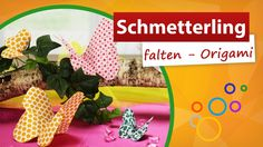 ▶ Origami Schmetterling falten ◀ ❀✿  trendmarkt24 - ❶  Min Video