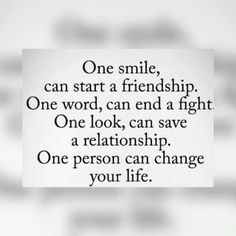 Things that can change your life. Smile Quotes, Qoutes, Create A Board, One Word, You Changed, Friendship, Cards Against Humanity, Inspirational Quotes, Facts