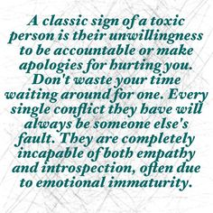 "Don't expect a sorry from a narcissist/psychopath/sociopath. You have to accept an apology you'll never get and understand they have emotional dysregulation to the max. They can't get better because they refuse getting help, it's never them - it's everyone else's fault in their twisted heads filled with denial. The word ""therapy"" hurts their ego and image. #narcissists #toxicpeople #abuse"