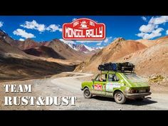 Rust and Dust - Mongol Rally Video — The Adventurists