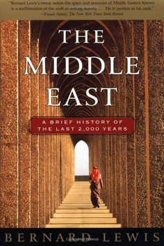 The Middle East: A Brief History of the Last 2,000 Years by Bernard Lewis http://www.amazon.com/dp/0684832801/ref=cm_sw_r_pi_dp_nT6wvb1AKDWQY