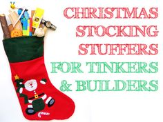 Christmas Stocking Stuffer Ideas for Kids Who Like Tinkering & Building