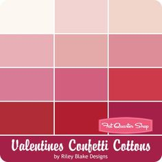 Valentines Confetti Cottons by  Riley Blake Designs - June 2016