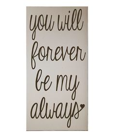 I love you! Also be a awesome wall plaque for our bedroom