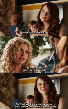 Easy A......basically how i feel every time i ask that question