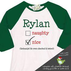 Personalized Christmas shirt for kids - naughty or nice funny Christmas raglan shirt- custom wording available
