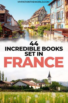 Best books about France: 44 fantastic books set in France for those in search of wanderlust novels France Travel, Italy Travel, Castles To Visit, Day Trip From Paris, Travel Around Europe, Visit France, Travel Destinations, Travel Tips, European Travel