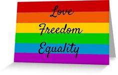 love freedom equality • Also buy this artwork on stationery, apparel, stickers, and more.