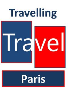 Travelling Travel in Paris