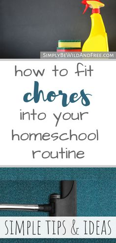 Simple homeschool chore routine! Learn how to add chores for kids into your homeschool daily schedule. Struggling with fitting a chore schedule into your homeschool week? Try these simple homeschool tips and tricks that every homeschool mom will appreciate. #homeschool #homeschooling #momtips