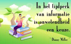 Quote van de week 7-2015 : onwetendheid is een keuze -- Tekstbureau Van Ginneken