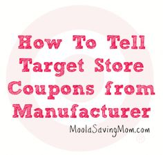 How to tell Target coupons from Manufacturer coupons on Target.com!
