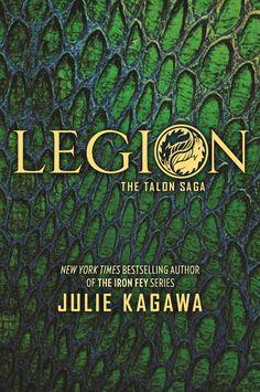 #CoverReveal  Legion (Talon, #4) by Julie Kagawa