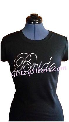 Rhinestone T-shirt, Bride Design, Women's Tee - Crystal Decorated Shirt, Ladies Rhinestone T-Shirt by GlitzyHeartCreations on Etsy Rhinestone Shirts, Bride, Crystals, Sweatshirts, Lady, Tees, Sweaters, Cotton, T Shirt