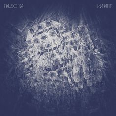 Hauschka - What If (CD, Album) at Discogs