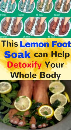 The 15 best foods to eat when youre sick positive health wellness this lemon foot soak can help detoxify your whole body leanhealthfitness fandeluxe Image collections