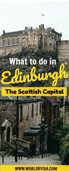 What To Do In Edinburgh, The Scottish Capital - World By Isa - http://www.worldbyisa.com/what-to-do-in-edinburgh/