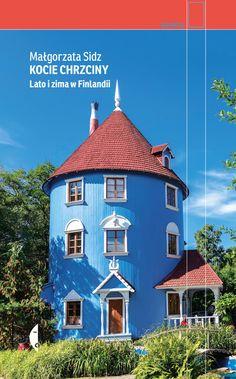 Finlandia: Kraj lata i zimy - jaki jest naprawdę? Tove Jansson, Books To Buy, Kiosk, Quebec, Dublin, Mansions, House Styles, Home Decor, Finland