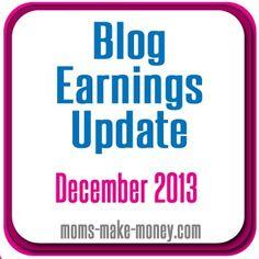 Moms Make Money December blog earnings report.  Do I love thee Google?