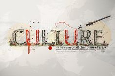 """""""Culture is the sum of all forms of art, of love and thought, which, in the course of centuries, have enabled man to be less enslaved. Typography Inspiration, Graphic Design Inspiration, Brand Inspiration, Agenda Cultural, Photoshop, Beautiful Fonts, Typography Fonts, Typography Design, Picture Design"""