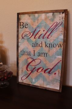 Be Still and Know Handpainted Sign by CreativeHeartStudio on Etsy, $60.00