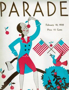 Visually striking Art Deco Parade Magazine cover with a young George Washington and a couple random flags as well as the RWB. February 18 1932 issue of this Cleveland OH publication.