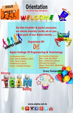 On this fresh & joyful occasion Alpha college of Engineering & Technology whole heartily invite all the first year students to be part of our Alpha family. This orientation will not be the ordinary one but it will be full of fun and surprises. And we promise to make your day full of pleasures.  #orientation #fun #activities #games #interaction #students #faculties #alpha #engineering #technology #ahmedabad #gujarat