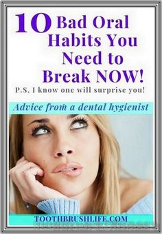 10 Bad Oral Habits You Need to Break Now | 234 health and fitness