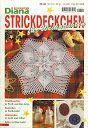 Diana Special - D 620 Strickdeckchen - Alex Gold - Picasa Web Albums