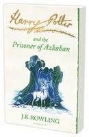Harry Potter And The Prisoner Of Azkaban - JK Rowling