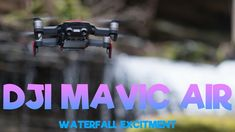 DJI Mavic Air Waterfall Excitement