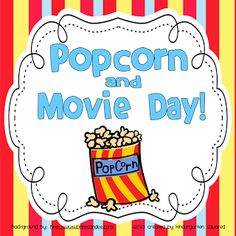 FREE Popcorn and Movie Day Pack...perfect for those last few days of school!