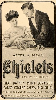 I don't remember chicklets being 'dainty'.